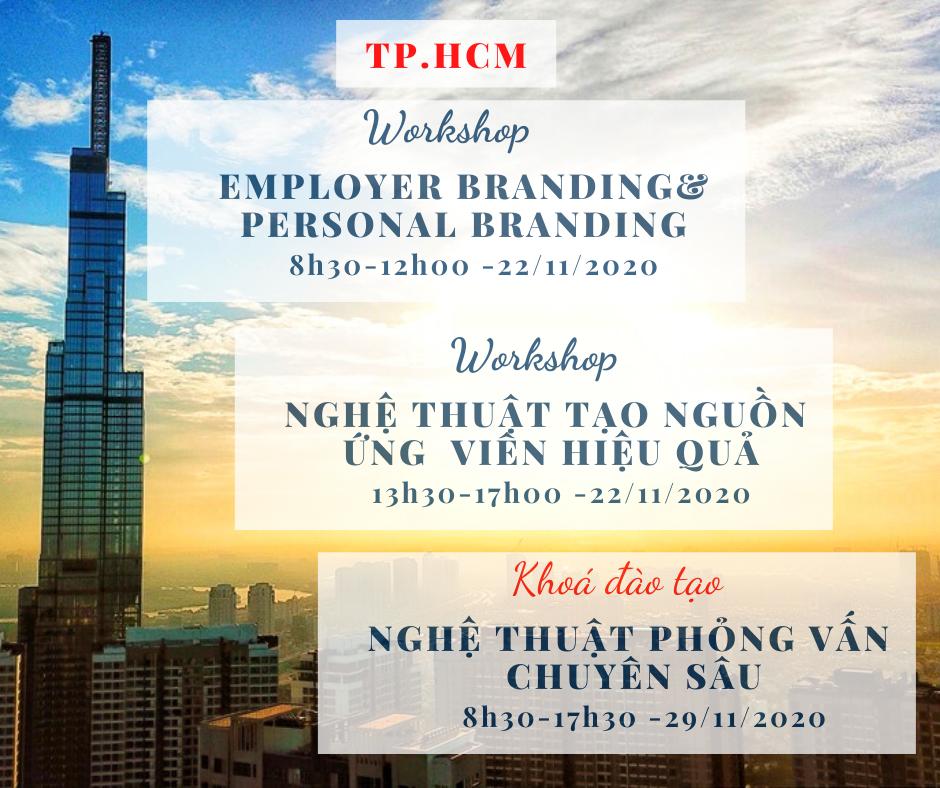[HCM] Workshop 01. EMPLOYER BRANDING & PERSONAL BRANDING | 02. NGHỆ THUẬT TẠO NGUỒN ỨNG VIÊN HIỆU QUẢ (22/11/2020)