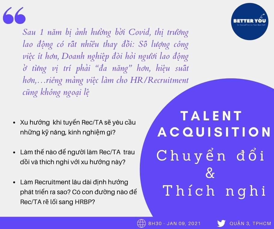 [HCM] Workshop TALENT ACQUISITION – CHUYỂN ĐỔI & THÍCH NGHI (09/01/2021)