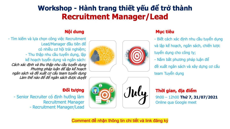 [Online] Workshop HÀNH TRANG THIẾT YẾU ĐỂ TRỞ THÀNH RECRUITMENT MANAGER/LEAD (31/07/2021)